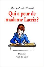 Cover of: Qui a peur de madame Lacriz ?