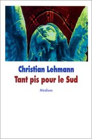 Cover of: Tant pis pour le sud