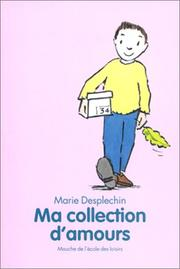 Cover of: Ma collection d'amours