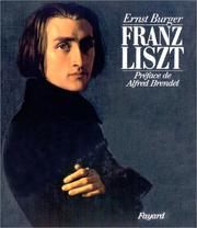 Cover of: Franz Liszt. Chronique biographique en images et en documents