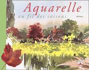 Cover of: L'Aquarelle au fil des saisons