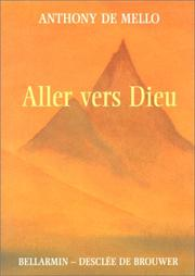 Cover of: Aller vers Dieu
