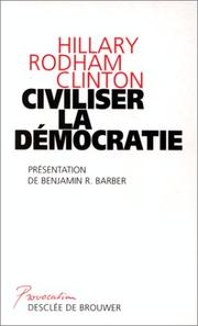Cover of: Civiliser la démocratie
