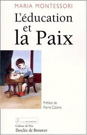 Cover of: L'Education et la Paix