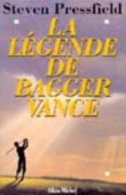 Cover of: La Légende de Bagger Vance