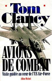 Cover of: Avions de combat. Visite guidée au coeur de l'US Air-Force