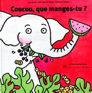 Cover of: Coucou, que manges-tu ?
