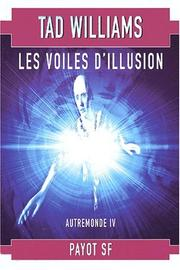 Cover of: Autremonde, tome 4: Les Voiles d'illusion