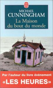 Cover of: La Maison Au Bout Du Monde