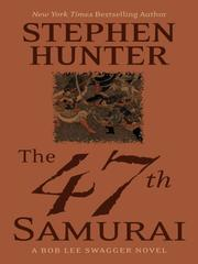 Cover of: The 47th Samurai (Wheeler Large Print Book Series)