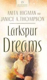 Cover of: Larkspur Dreams (Heartsong Presents #734)