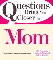Cover of: Questions to Bring You Closer to Mom