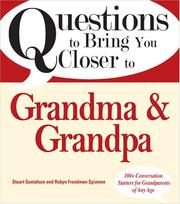Cover of: Questions to Bring You Closer to Grandma and Grandpa