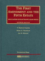 Cover of: The First Amendment and The Fifth Estate