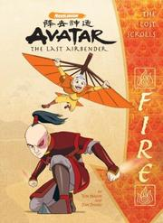 Cover of: The Lost Scrolls: Fire (Avatar: The Last Airbender)