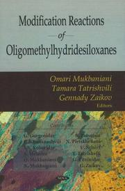 Cover of: Modification Reactions of Oligomethylhydridesiloxanes
