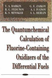 Cover of: The Quantumchemical Calculation of Fluorine-Containting Oxidizers of the Differential Fuels