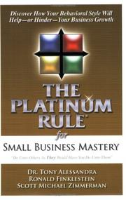 Cover of: The Platinum Rule for Small Business Mastery
