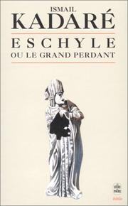 Cover of: Eschyle ou le grand perdant