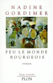 Cover of: Feu le monde bourgeois