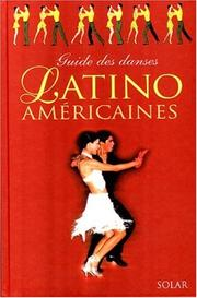 Cover of: Guide des danses latino