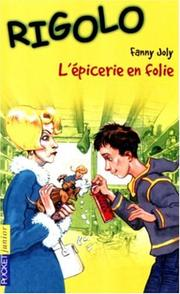 Cover of: L'épicerie en folie