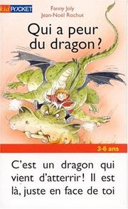 Cover of: Qui a peur du dragon?