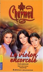 Cover of: Charmed, tome 7: Le Violon ensorcelé
