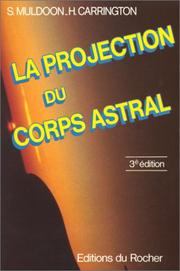 Cover of: La Projection du corps astral