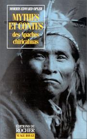 Cover of: Mythes et contes des Apaches chiricahuas