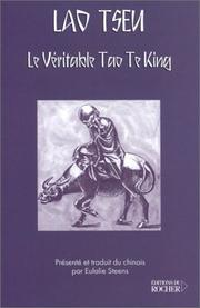Cover of: Le Véritable Tao Te King