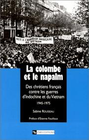 Cover of: La Colombe et le Napalm