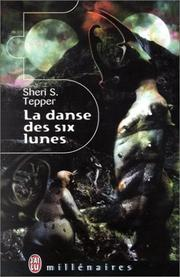 Cover of: La danse des six lunes