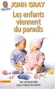 Cover of: Les enfants viennent du paradis