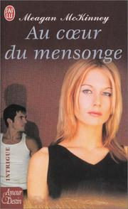 Cover of: Au coeur du mensonge