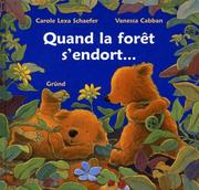 Cover of: Quand la forêt s'endort..