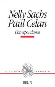 Cover of: Nelly Sachs et Paul Celan. Correspondance