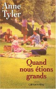 Cover of: Quand nous étions grands
