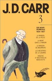 Cover of: J. D. Carr. 3, Sir Henry Merrivale, 1934-1937