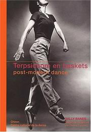 Cover of: Terpsichore en baskets, post-modern dance