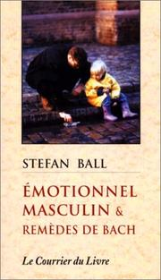 Cover of: Emotionnel masculin et remèdes de Bach