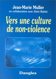 Cover of: Vers une culture de non-violence