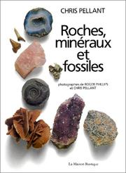 Cover of: Roches, minéraux et fossiles