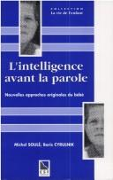 Cover of: L'intelligence avant la parole