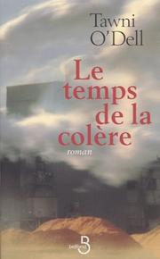 Cover of: Le Temps de la colère