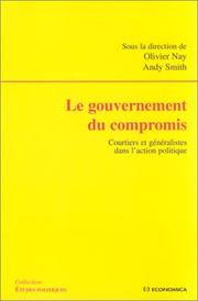 Cover of: Le gouvernement du compromis