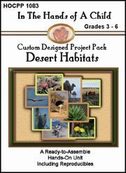 Cover of: Desert Habitats (In the Hands of a Child: Custom Designed Project Pack) (In the Hands of a Child: Custom Designed Project Pack)