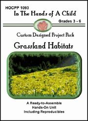 Cover of: Grassland Habitats (In the Hands of a Child: Custom Designed Project Pack) (In the Hands of a Child: Custom Designed Project Pack)