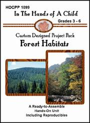 Cover of: Forest Habitats (In the Hands of a Child: Custom Designed Project Pack) (In the Hands of a Child: Custom Designed Project Pack)