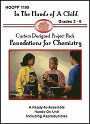 Cover of: Foundations for Chemistry (In the Hands of a Child: Custom Designed Project Pack) (In the Hands of a Child: Custom Designed Project Pack)
